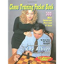 Chess Training Pocket Book: 300 Most Important Positions (Third Revised Edition) (Comprehensive Chess Course Series) by Lev Alburt (2010-06-15)