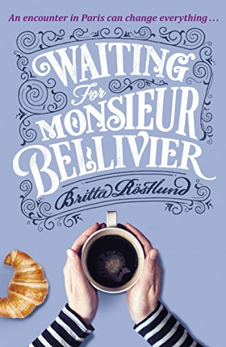 Waiting For Monsieur Bellivier: A dazzling mystery set in contemporary Paris (English Edition) - Modernes Bistro Set