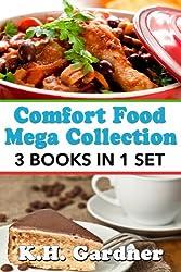 Comfort Food Mega Collection: 3 Cookbooks in 1 Volume (English Edition)