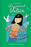Le journal d'Alice, Tome 11 - Ma vie en bleu turquoise !
