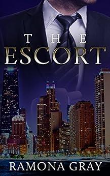 The Escort by [Gray, Ramona]