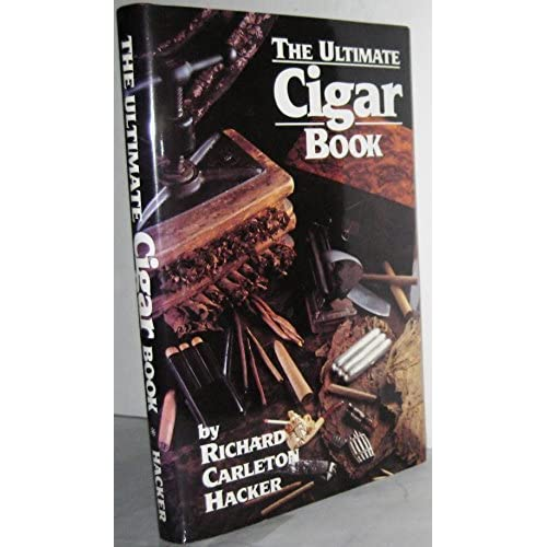 The Ultimate Cigar Book by Richard Carleton Hacker (1993-08-02)