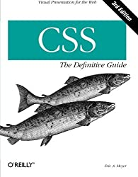 CSS: The Definitive Guide by Eric A. Meyer (2006-11-17)