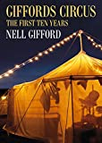 Giffords Circus: The First Ten Years