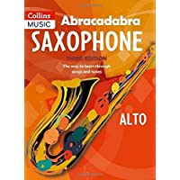 Abracadabra Saxophone: Pupil's Book: The Way to Learn Through Songs and Tunes (Abracadabra Woodwind)
