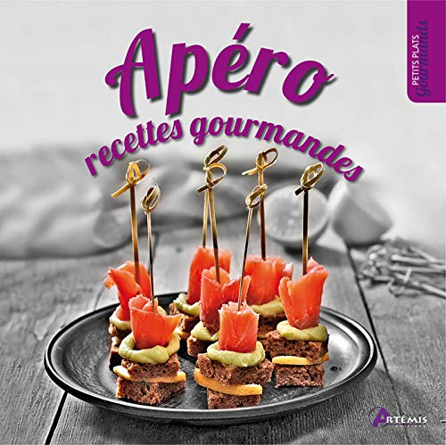 APERO : RECETTES GOURMANDES