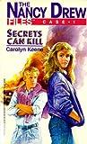 Secrets Can Kill (Nancy Drew Files Book 1)