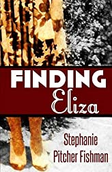 Finding Eliza by Stephanie Pitcher Fishman (2014-06-17)