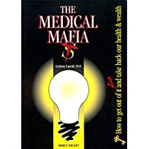 Medical Mafia (English Edition)