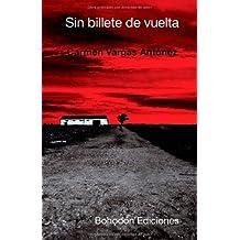 Sin billete de vuelta de Carmen Vargas Antunez (13 nov 2011) Tapa blanda