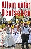 Allein unter Deutschen: Eine Entdeckungsreise (suhrkamp taschenbuch) - Tuvia Tenenbom