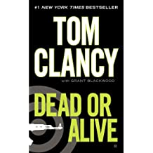Dead or Alive (Jack Ryan, Jr. Series Book 11) (English Edition)