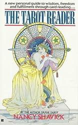 The Tarot Reader by Nancy Shavick (1998-01-01)