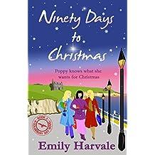 Ninety Days to Christmas (Goldebury Bay Book 3)