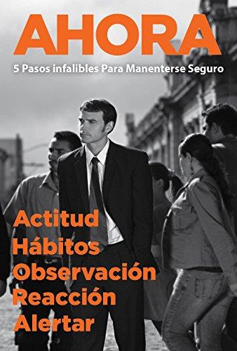AHORA: Actitud / Hábito / Observación / Reacción / Alertar