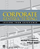 Corporate Restructuring: Lessons from Experience: International Best Practices - Lessons from Experience