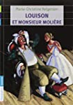 Louison et monsieur Moli�re