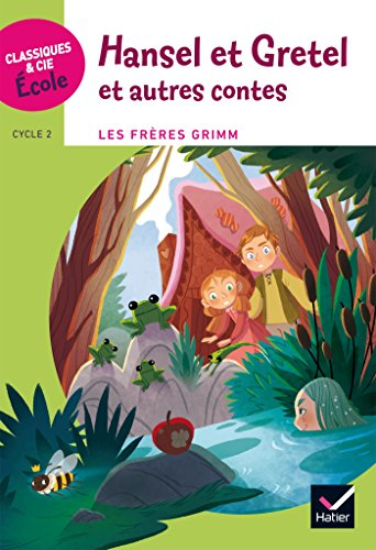 Hansel Et Gretel Et Autres Contes [Pdf/ePub] eBook