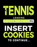 Tennis Loading 75% Insert Cookies To Continue: Blank Sketch, Draw and Doodle Book - Dartan Creations, Tara Hayward