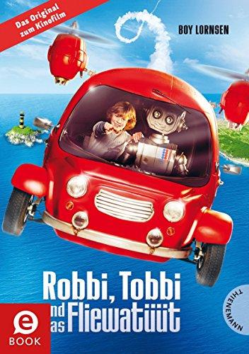 Robbi Tobbi und das Fliewatüüt: Das Buch zum Film (Nordpol-film)