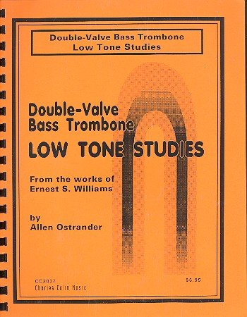 Low Tone Studies: for double-valve bass trombone