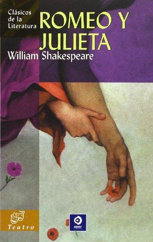Romeo y Julieta (Clásicos de la literatura universal)