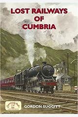 Lost Railways of Cumbria (Railway Series) Paperback