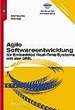 Agile Softwareentwicklung für Embedded Real-Time Systems mit der UML