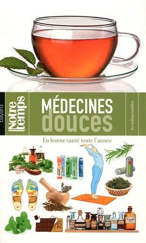 Medecines Douces par Marie-Christine Deprund