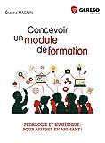 Concevoir un module de formation - Pédagogie et numérique : pour assurer en animant