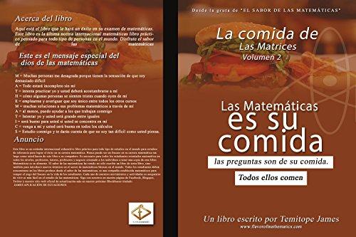 La comida de la Matriz 2: La Matematica Es Su Comida (Spanish Edition)