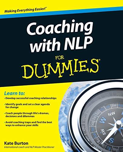 Coaching with NLP for Dummies di Kate Burton