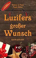 Luzifers großer Wunsch (Luzi & Co. 4)