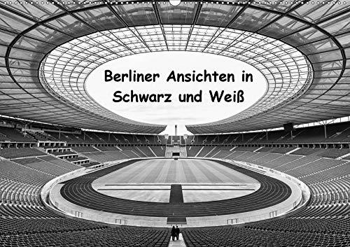 Berliner Ansichten in Schwarz und Weiß (Wandkalender 2020 DIN A2 quer): Berlin hat viele Gesichter (Monatskalender, 14 Seiten ) (CALVENDO Orte) (Schwarz Und Weiß Hat)