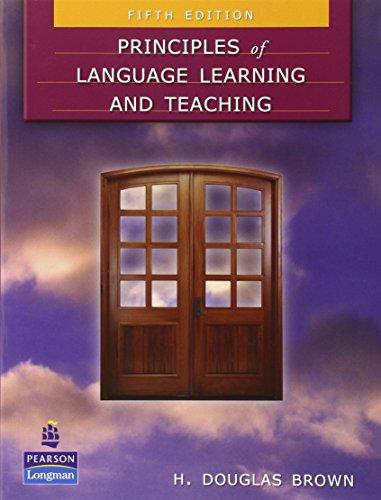 Principles of Language Learning and Teaching por H. Douglas Brown
