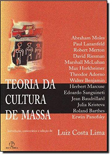 TEORIA DA CULTURA DE MASSA - 7 ED.