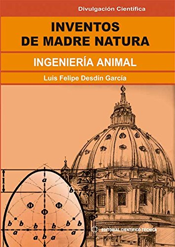 Descargar Libro Inventos de Madre Natura. Ingeniería animal de Luis Felipe Desdín García