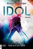 Idol - Gib mir die Welt (VIP-Reihe 1) Bild