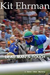 DEAD MAN'S TOUCH (Steve Cline Mysteries Book 2)