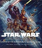 Knights of the Old Republic Campaign Guide (Star Wars Roleplaying Game) by Rodney Thompson (2008-08-19)