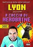 Lyon Gamer (Autore)Disponibile da: 27 aprile 2017Acquista: EUR 15,90EUR 13,52