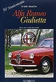 Alfa Romeo Giulietta. 50° anniversario