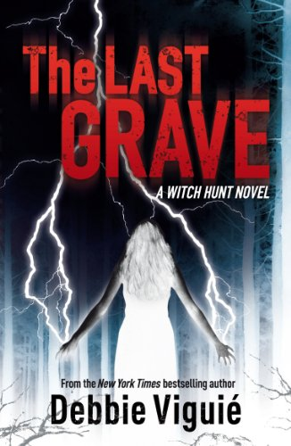 The Last Grave (Witch Hunt 2) (English Edition)
