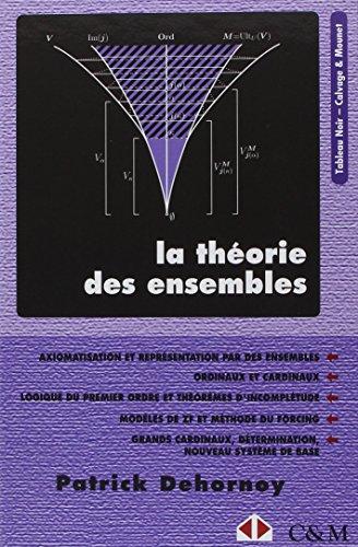 Théorie des ensembles: Introduction à une théorie de l'infini et des grands cardinaux