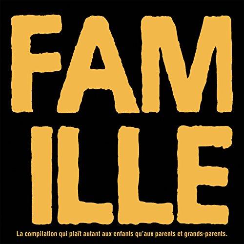 Famille - La Compilation Qui P...
