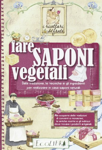 Fare saponi vegetali