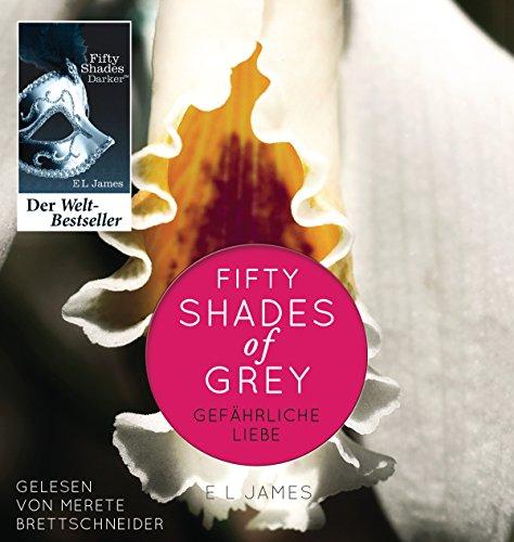 Buchseite und Rezensionen zu 'Fifty Shades of Grey. Gefährliche Liebe: Band 2' von E L James