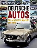 Deutsche Autos: Die schönsten Modelle seit 1945 - Joachim Hack