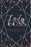 Terminplaner 2019 - 2020: Lady Boss - Wochenplaner Juli 2019 - Juni 2020 | Plane, Organisiere und Notiere deinen Alltag mit dem Terminkalender und Taschenkalender 2019 / 2020