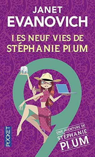 Les Neuf Vies de Stéphanie (9) par Janet EVANOVICH